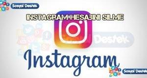 instagram Hesabını Silme Kapatma 2018