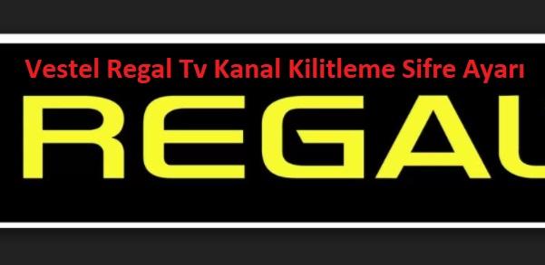 Vestel Regal Tv Kanal Kilitleme Sifre Ayarı
