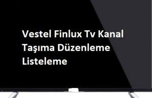 Vestel Finlux Tv Kanal Taşıma Düzenleme Listeleme