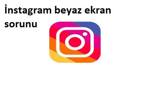 instagram hesabıma giriyorum ama beyaz sayfa cıkıyor
