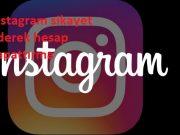 instagram sikayet ederek hesap kapattırma