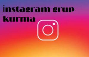 instagram grup kuramıyorum oluşturamıyorum