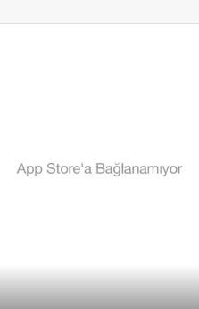 Apple store bağlanamıyor açılmıyor çalışmıyor, apple store açılmıyor, apple store bağlanmıyor, apple store bağlanamıyor, apple store çalışmıyor, iphone apple store bağlanmıyor