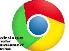 Google chrome çerezler temizlenmiyor kaldırma