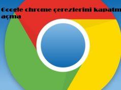 Google chrome çerezlerini kapatma açma