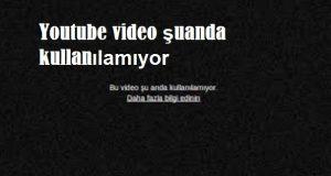 Youtube video şuanda kullanılamıyor