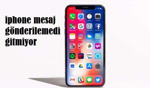 iphone mesaj gönderilemedi gitmiyor