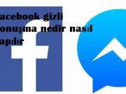 Facebook gizli konuşma nedir nasıl yapılır