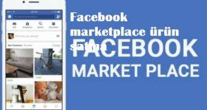Facebook marketplace ürün satma