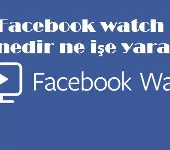 Facebook watch nedir ne işe yarar