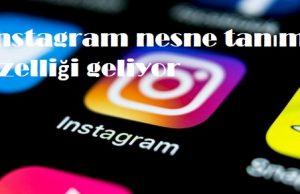 instagram nesne tanıma özelliği geliyor