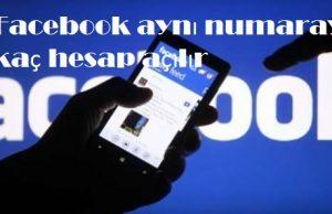 Facebook aynı numarayla kaç hesap açılır
