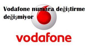 Vodafone numara değiştirme değişmiyor