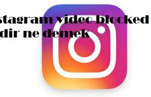 instagram video blocked nedir ne demek
