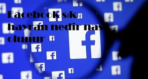 Facebook sıkı hayran nedir nasıl olunur