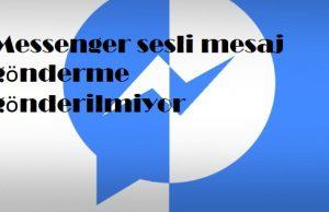 Messenger sesli mesaj gönderme gönderilmiyor