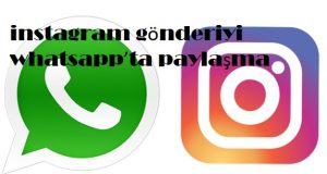 instagram gönderiyi whatsapp'ta paylaşma