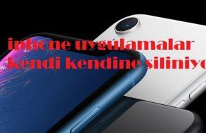 iphone uygulamalar kendi kendine siliniyor