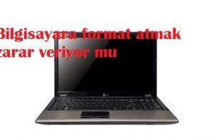 Bilgisayara format atmak zarar veriyor mu