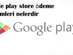 Google play store ödeme yöntemleri nelerdir