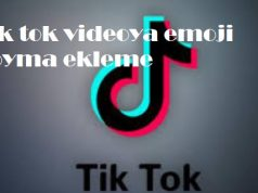 Tik tok videoya emoji koyma ekleme