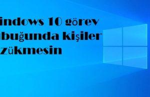 Windows 10 görev çubuğunda kişiler gözükmesin