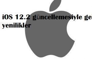 iOS 12.2 güncellemesiyle gelen yenilikler