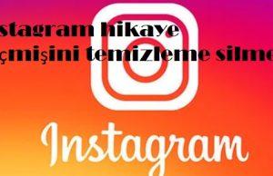 instagram hikaye geçmişini temizleme silme