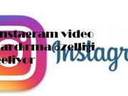 instagram video sardırma özelliği geliyor