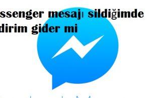 Messenger mesajı sildiğimde bildirim gider mi