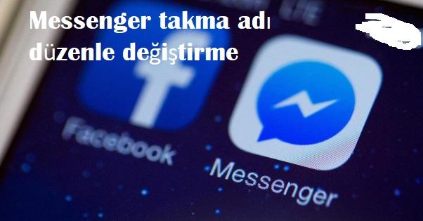 Messenger takma adı düzenle değiştirme