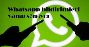 Whatsapp bildirimleri yanıp sönüyor