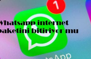 Whatsapp internet paketini bitiriyor mu