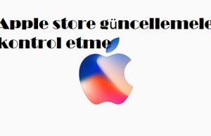 Apple store güncellemeleri kontrol etme