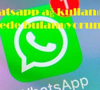 Whatsapp ağ kullanımı nerede bulamıyorum