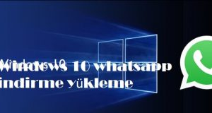 Windows 10 whatsapp indirme yükleme