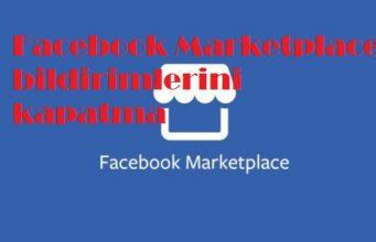 Facebook Marketplace bildirimlerini kapatma