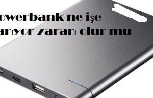 Powerbank ne işe yarıyor zararı olur mu