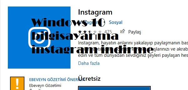 Windows 10 bilgisayarıma instagram indirme