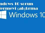 Windows 10 sorun gidermeyi çalıştırma