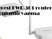 Everest EWR 301 router kurulumu yapma, everest ewr 301 kurulum, everest ewr 301 access point, everest ewr 301, everest ewr 301 kurulum ayarları, ewr 301 router