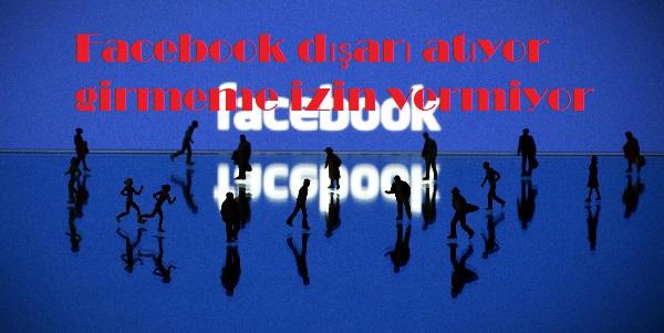 Facebook dışarı atıyor girmeme izin vermiyor
