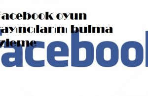 Facebook oyun yayıncılarını bulma izleme