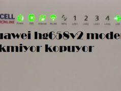 Huawei hg658v2 modem çekmiyor kopuyor