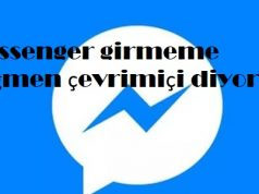 Messenger girmeme rağmen çevrimiçi diyor