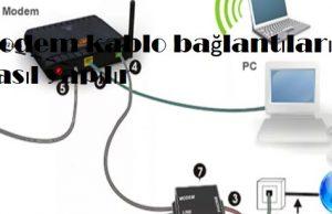 Modem kablo bağlantıları nasıl yapılır