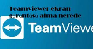 Teamviewer ekran görüntüsü alma nerede
