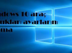 Windows 10 araç çubukları ayarlarını yapma