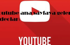 Youtube ana sayfaya gelen videoları ayarlama