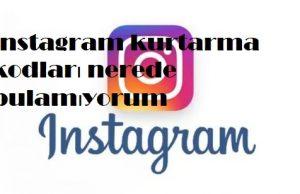 instagram kurtarma kodları nerede bulamıyorum